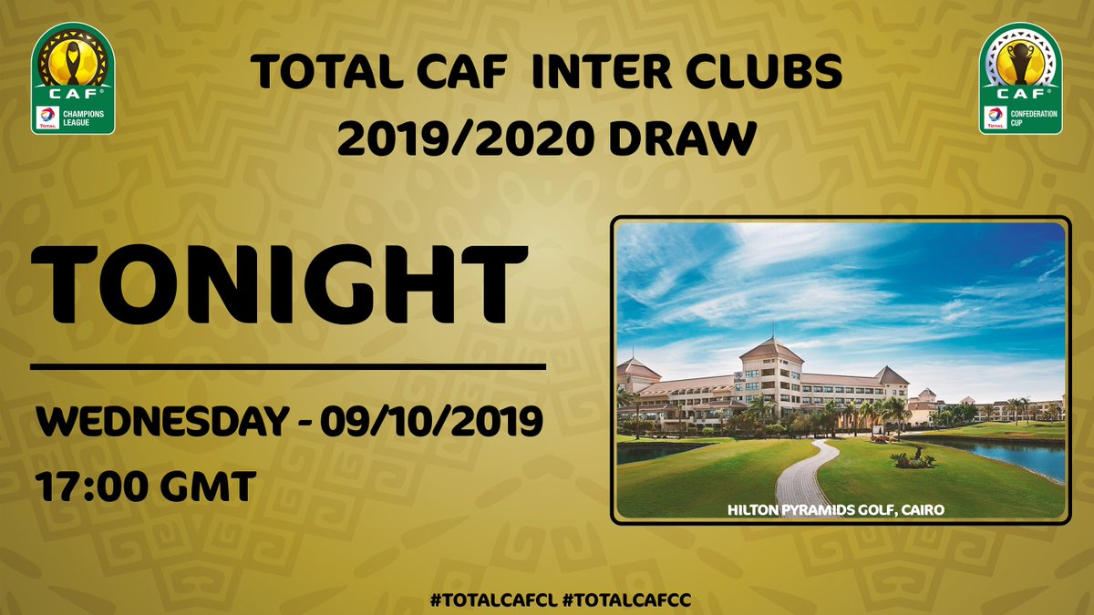 Tonight, we are going to draw the ballots of the most competitive and fanatic club competitions in the world.. Stay tuned! ✨ 📅 Wednesday - 09/10/2019 ⏲️ 17:00 GMT #TotalCAFCL #TotalCAFCC