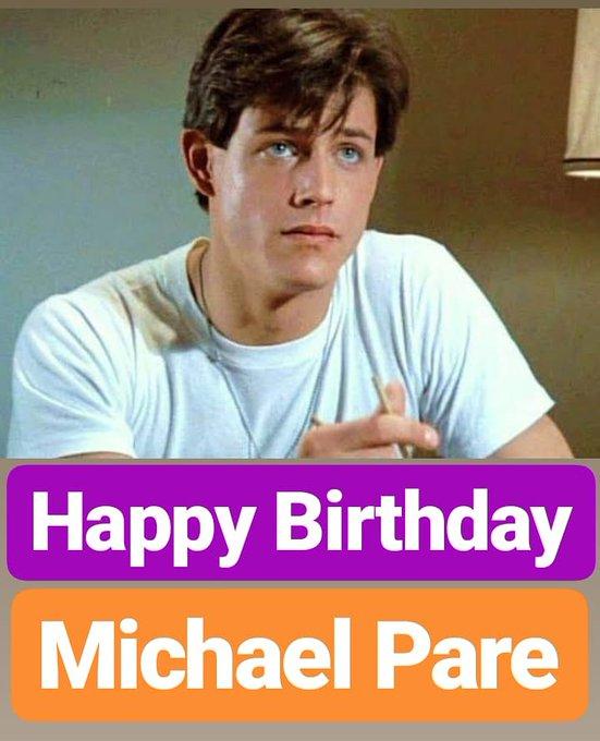 HAPPY BIRTHDAY  Michael Pare