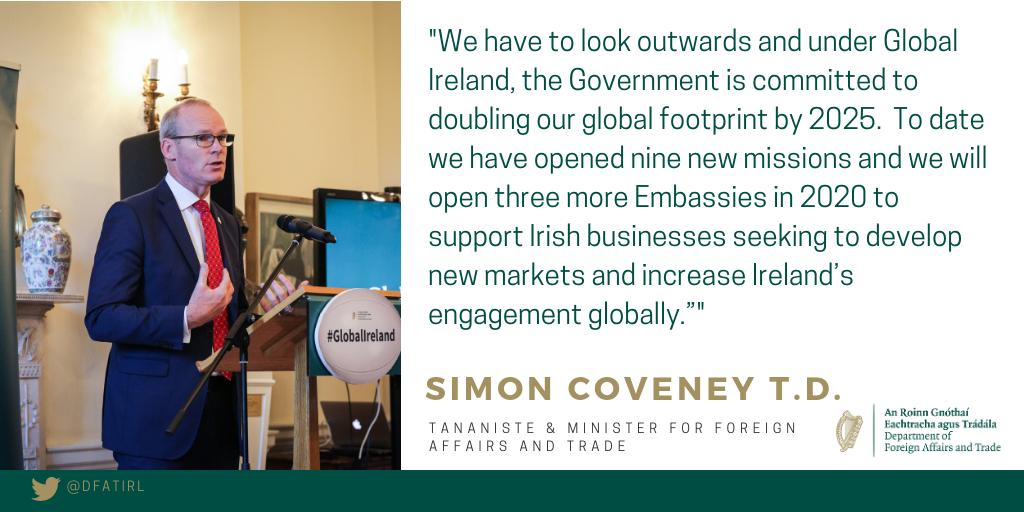 In #Budget2020 Tánaiste @simoncoveney has committed to doubling Irelands Global 🌎footprint by 2025. This will support Irish businesses to develop new markets and increase Irelands engagement globally. #GlobalIreland Full statement 👉 bit.ly/DFATbudget2020