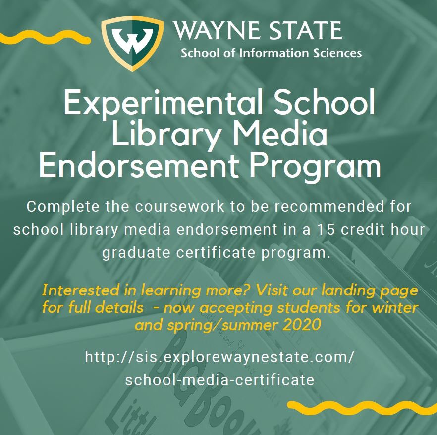 SIS's Experimental School Library Media Specialist Program seeks to address the critical shortage in Michigan of certified school librarians. Now accepting applications for Winter & Spring Summer 2020 admission.  http:// sis.explorewaynestate.com/school-media-c ertificate/index.php  …   #MAME46 #MISchoolLibrary #MichiganLiteracy <br>http://pic.twitter.com/v0grBrs5ud