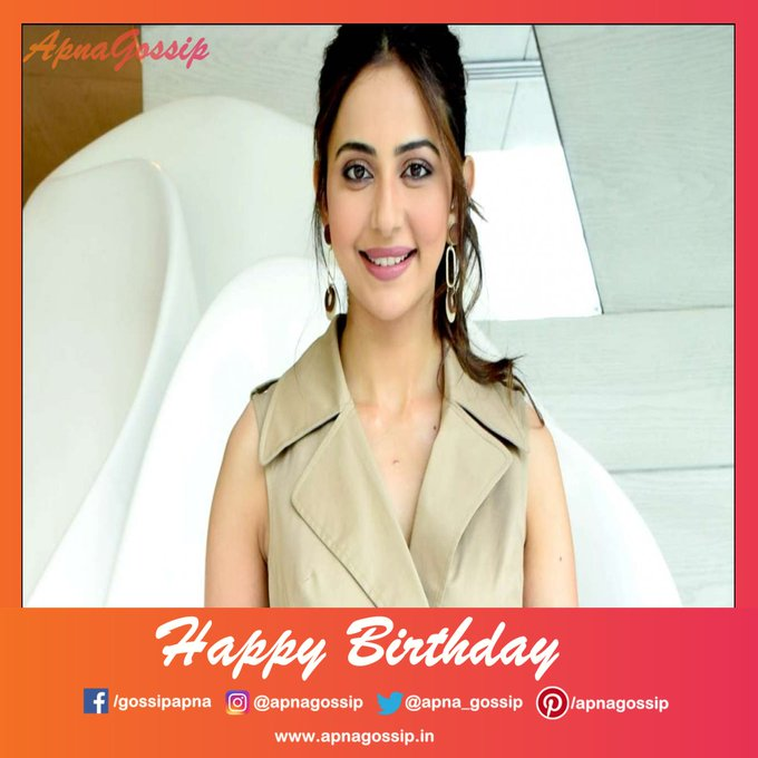 Happy Birthday To Rakul Preet Singh.