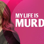 Image for the Tweet beginning: #MyLifeisMurder NOT renewed for Season