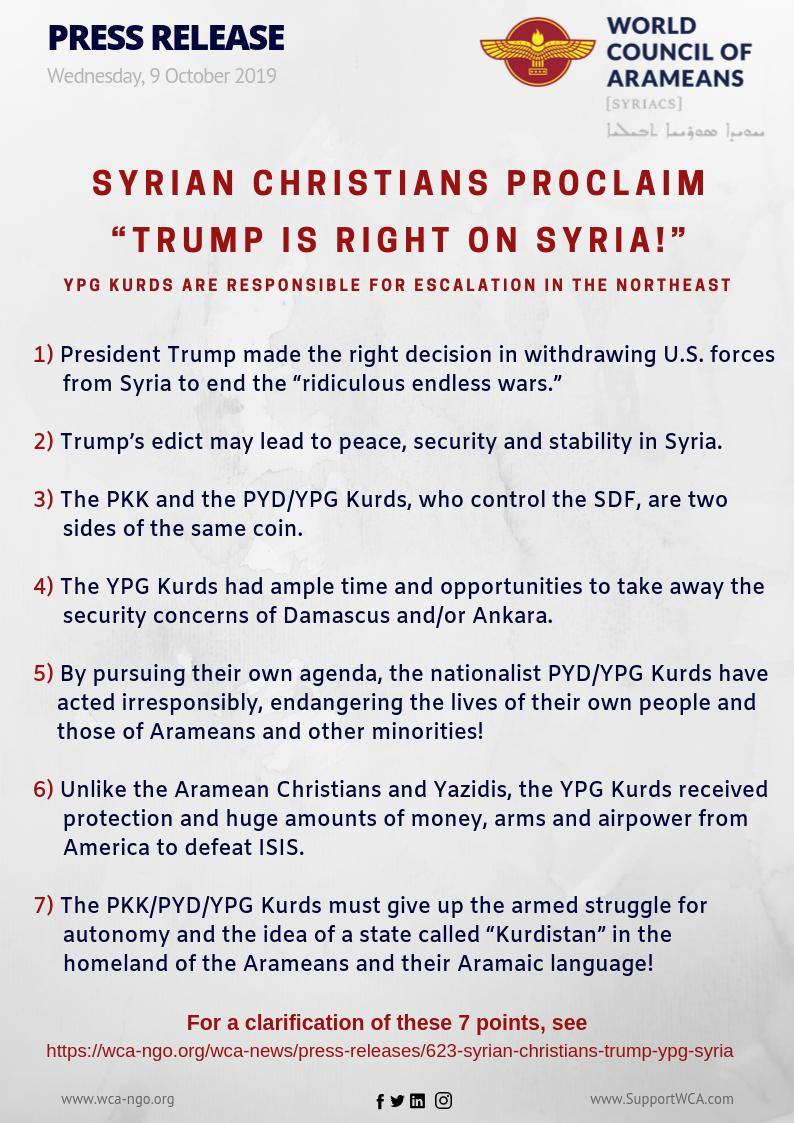 "1- #Aramean (#Syrian) Christians Proclaim ""President @realDonaldTrump is right on #Syria!"" 2- #YPG #Kurds are RESPONSIBLE for escalation in #NorthEastSyria! See wca-ngo.org/wca-news/press…. @VP @POTUS @WhiteHouse @StateDept"