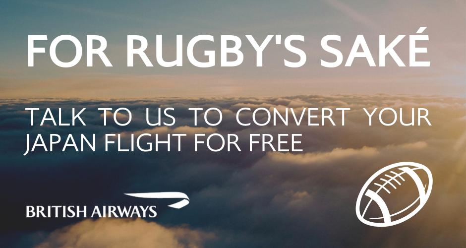For Rugby's Saké. If like the rugby teams your plans are affected by Typhoon Hagibis, then you can convert your flight with us to another date. More info: http://ba.uk/DXe8IQ