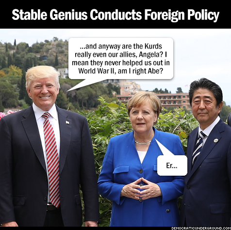 Stable genius conducts foreign policy