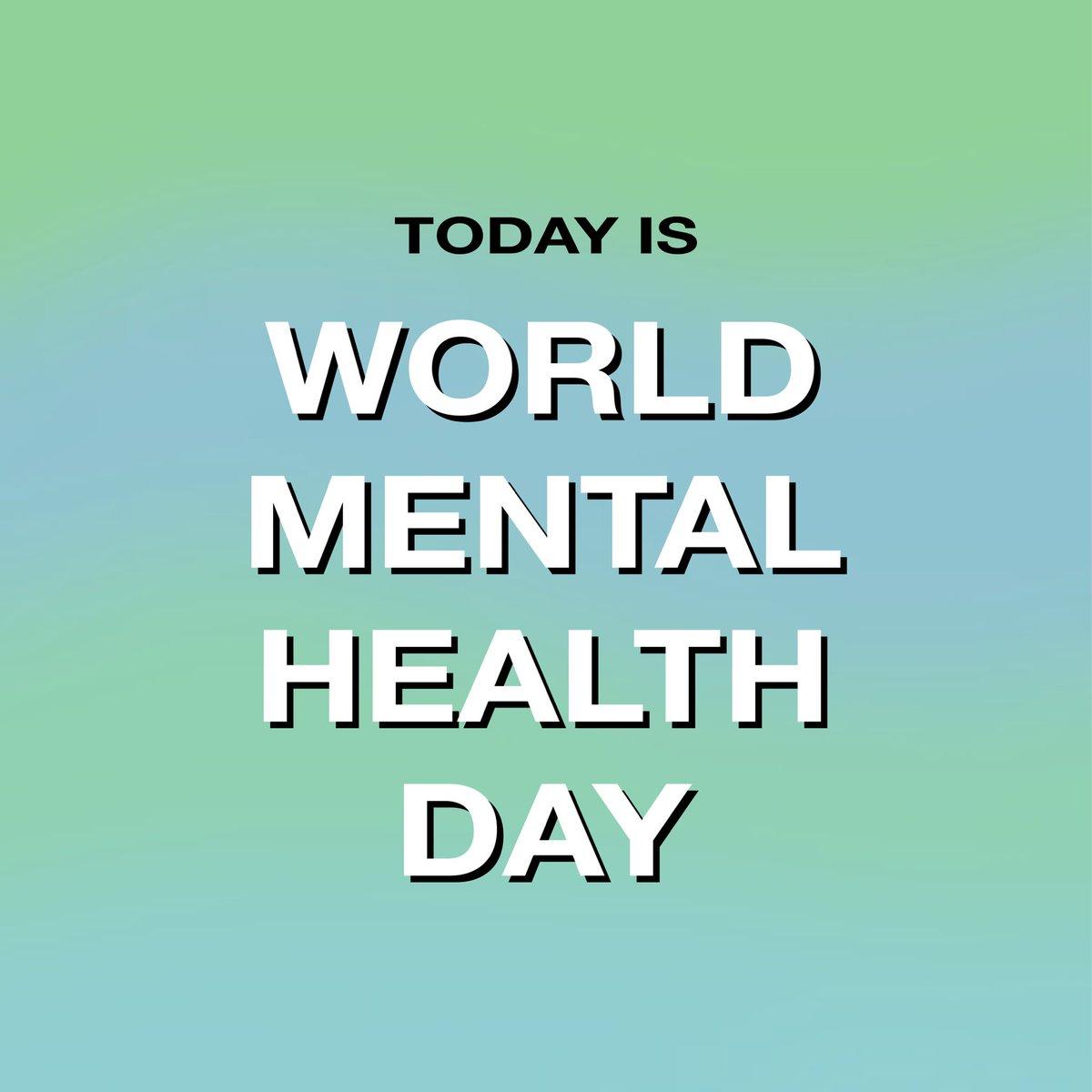 We need to treat every day like #WorldMentalHealthDay.