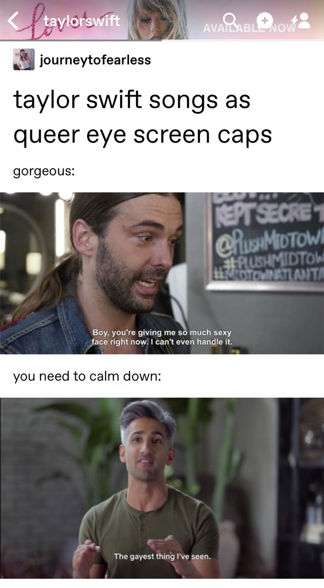 Taylor Swift News On Twitter Tu Taylor S Latest Tumblr Reblog Where A Fan Used Screengrabs From Queereye And Matched Them To Her Song Titles This Is Everything Https T Co Wmzyyiivpr