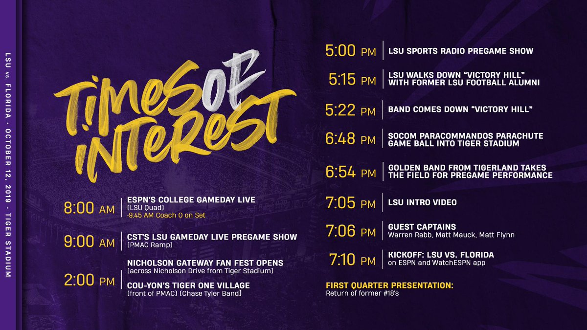 Headed to campus on Saturday? Bookmark the times of interest for LSU-Florida! 🔗lsul.su/30XQwZG