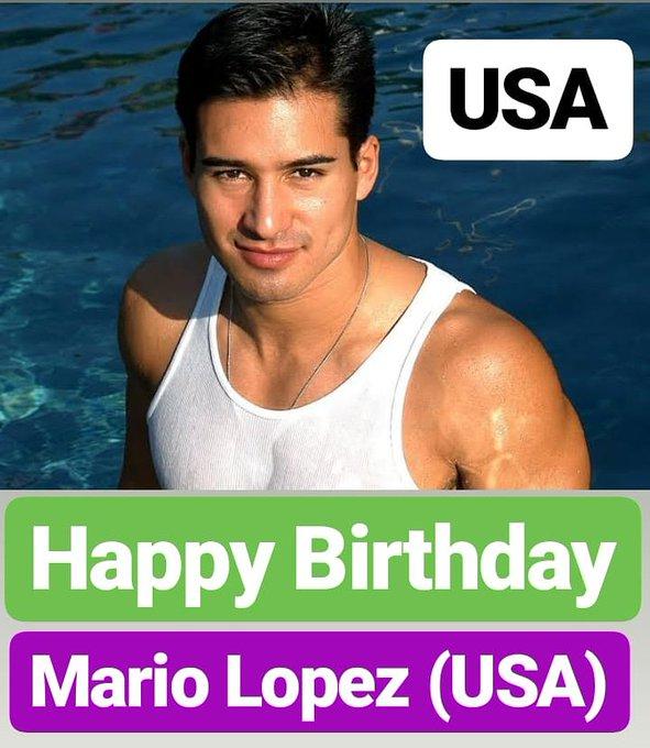 HAPPY BIRTHDAY  Mario Lopez