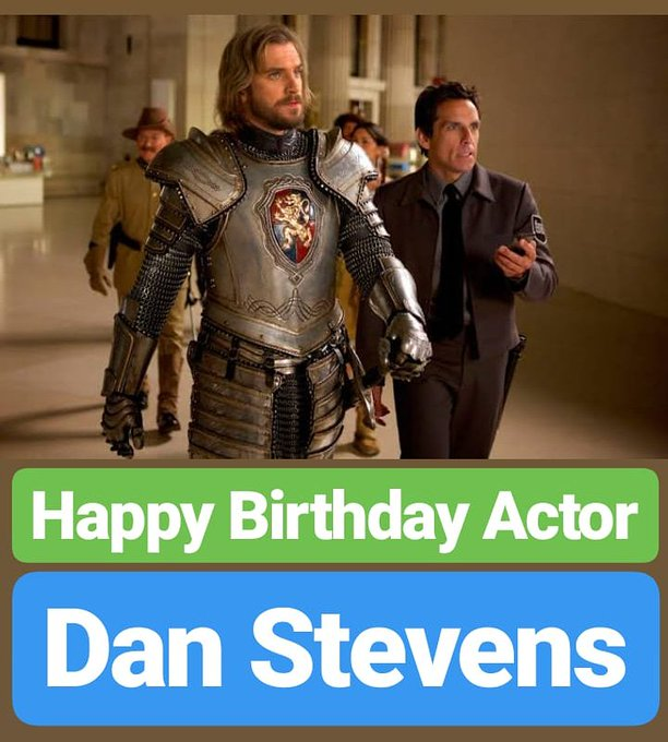 HAPPY BIRTHDAY  Dan Stevens