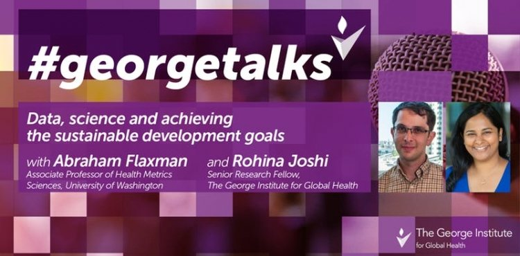 Have you signed up for our latest #GeorgeTalks? Join us @georgeinstitute to listen to experts Abraham Flaxman and Rohina Joshi talk all things data, science and achieving sustainable development goals! Register here➡️bit.ly/2n9xdyI