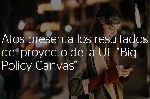 Atos colabora en el proyecto europeo @BigPolicyCanvas basado en el uso de #bigdatapara la...