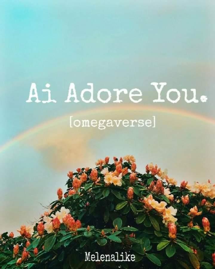 Ai Adore You. #ขอรักแค่คุณ [Omegaverse] by Melenalike #สปอยล์ #หมกมุ่นรีวิว   แนวโอเมก้าเวิร์สเป็นความสัมพันธ์ที่ไม่ได้เริ่มจากความรัก นายเอกเป็นลูกชายนายกต้องมาแต่งงานกับพระเอกที่เป็นหัวหน้าพรรคฝ่ายค้าน คนละขั้วการเมืองกับพ่อ    กดไปที่ 8/10  DD : http://bit.ly/2otZBvN