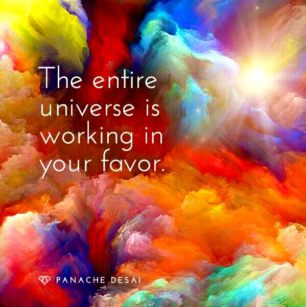 The entire universe is working in your favor. #FridayThoughts #YourAreLovinglySupported #Positivity<br>http://pic.twitter.com/ilPeogFHvR