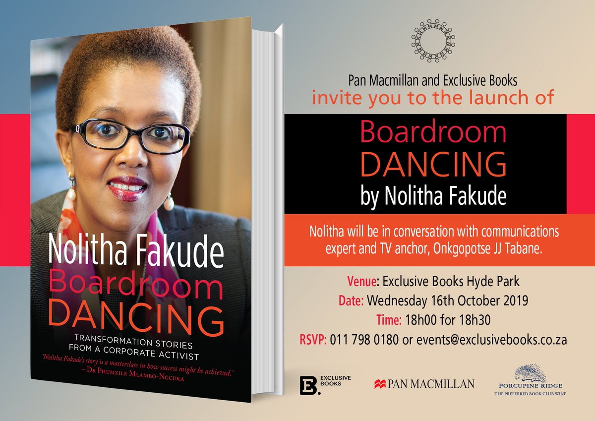 Join us on Wednesday, 16 October at @ExclusiveBooks Hyde Park, for the launch of #BoardroomDancing by @fakude_nolitha. Nolitha will be in conversation with communications expert and TV anchor, @JJTabane.