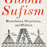 New book: 'Global Sufism: Boundaries, Structures, and Politics' (Hurst). Edited by Francesco Piraino and Mark Sedgwick. 'Sufism is a growing and global phenomenon, far from the declining relic it was once thought to be.' https://t.co/rGdgiVIrb4 #Sufism