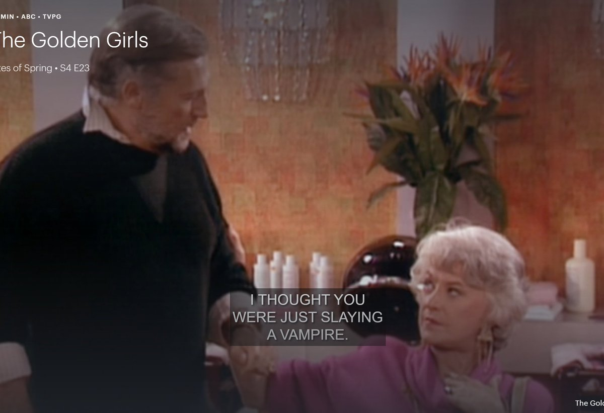I was trying to watch some Golden Girls, but Hulu somehow managed to load the subtitles from a Buffy episode I had started earlier.