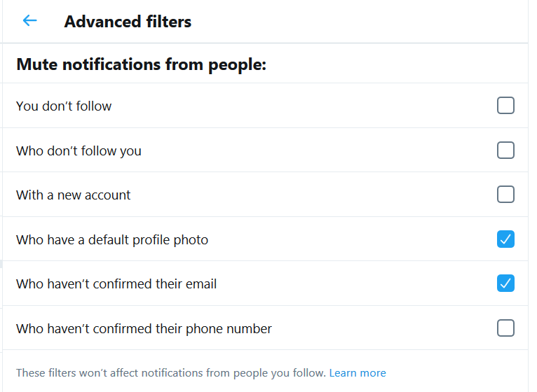 Time for another reminder. A flag for inauthentic Twitter accounts is their failure to confirm an email when created. Set your quality filters like this & you will not be troubled with notifications when the @ you