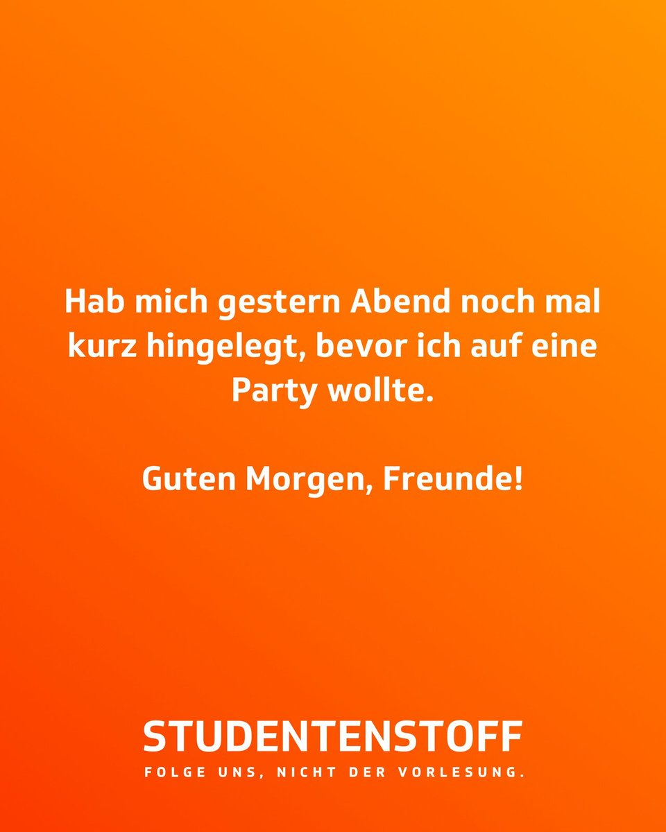 Studentenstoff على تويتر Guten Morgen Freunde