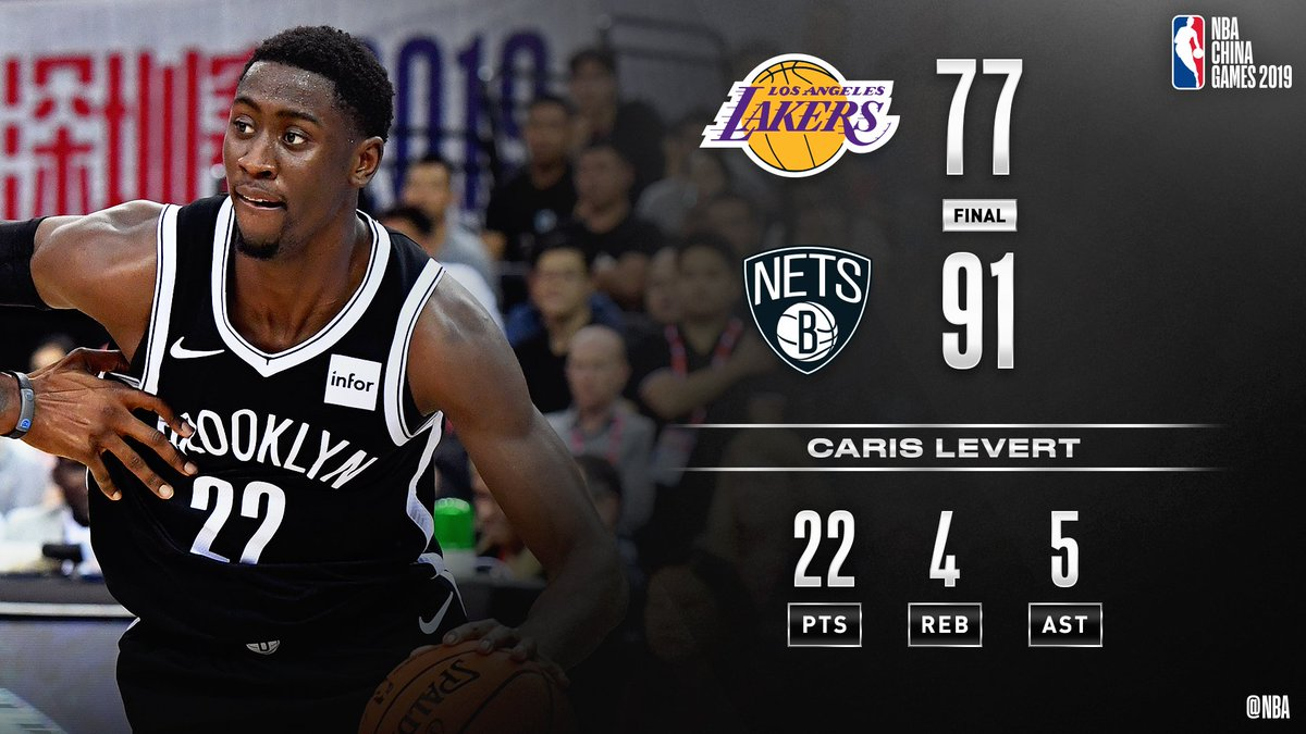 FINAL in Shenzhen: The @BrooklynNets top LAL behind @CarisLeVerts game-high 22 PTS, 4 REB, 5 AST! #NBAChinaGames