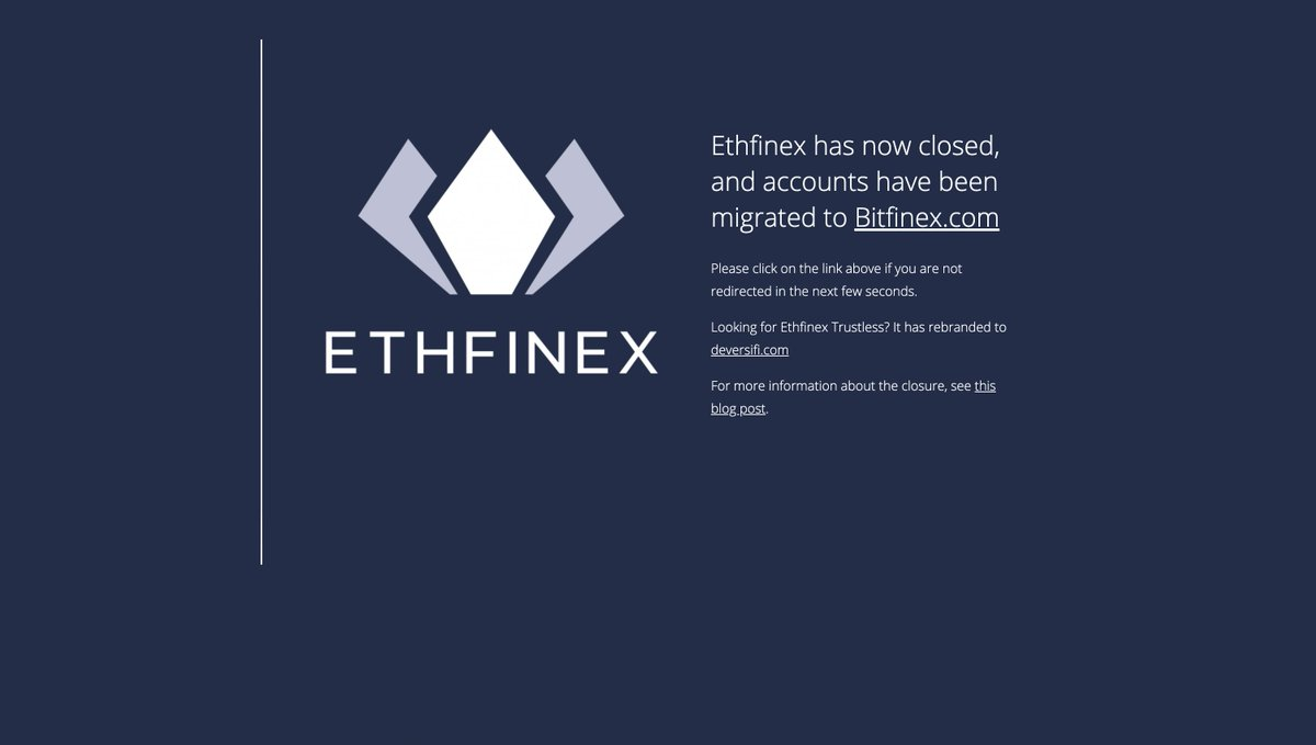 .@ethfinex has now closed, and accounts have been migrated to @bitfinex. Ethfinex has rebranded as @deversifi.  https://t.co/dUZqCSE2nV