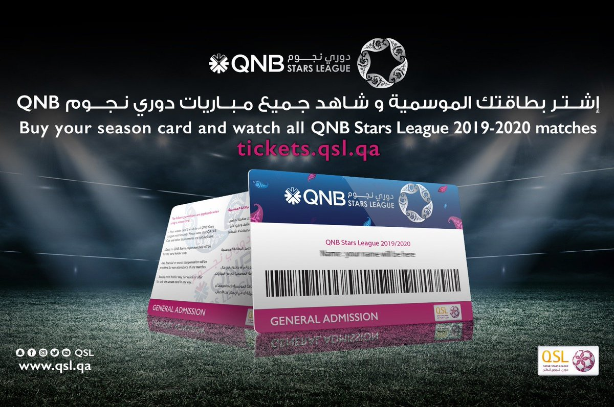Buy your season card and watch all #QNBstarsLeague 2019-2020 matches     http:// tickets.qsl.qa     <br>http://pic.twitter.com/RsEVemZKGg