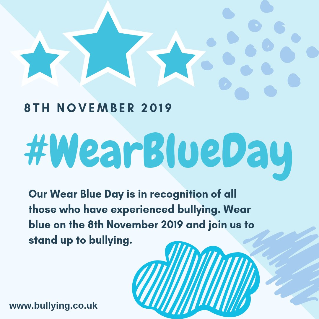 Who is wearing blue on the 8th November 2019? Sign up for #WearBlueDay updates and join us to stand up to bullying ht.ly/k5Tx30pBrYH