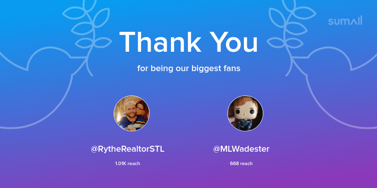 Our biggest fans this week: RytheRealtorSTL, MLWadester. Thank you! via sumall.com/thankyou?utm_s…