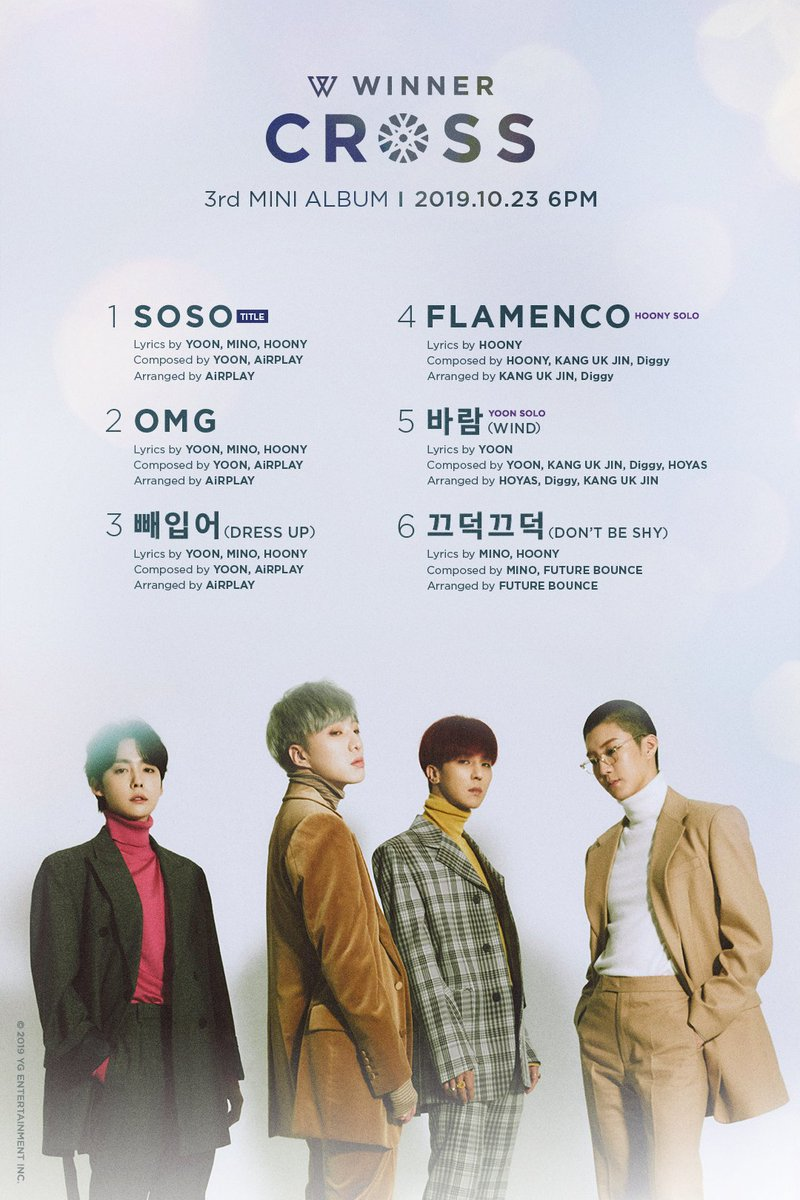 #WINNER 3rd MINI ALBUM CROSS TRACKLIST POSTER ✅ 2019.10.23 #위너 #3rdMINIALBUM #WINNER_CROSS #TRACKLIST #SOSO #OMG #빼입어 #FLAMENCO #바람 #끄덕끄덕 #YG