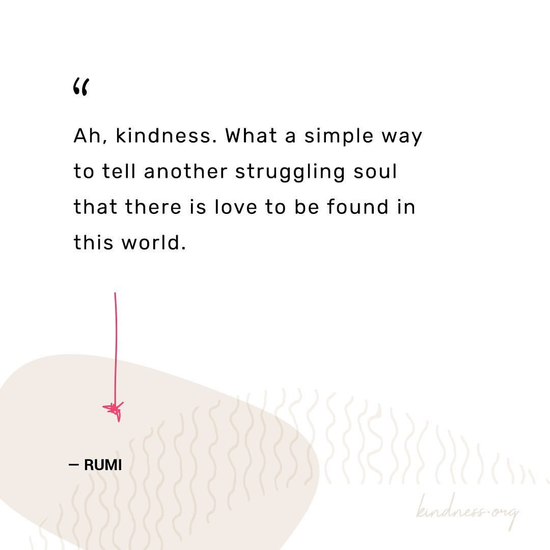 Kindness is a simple way to tell another struggling soul that there is love to be found in this world 💕 Image: @kindness_org