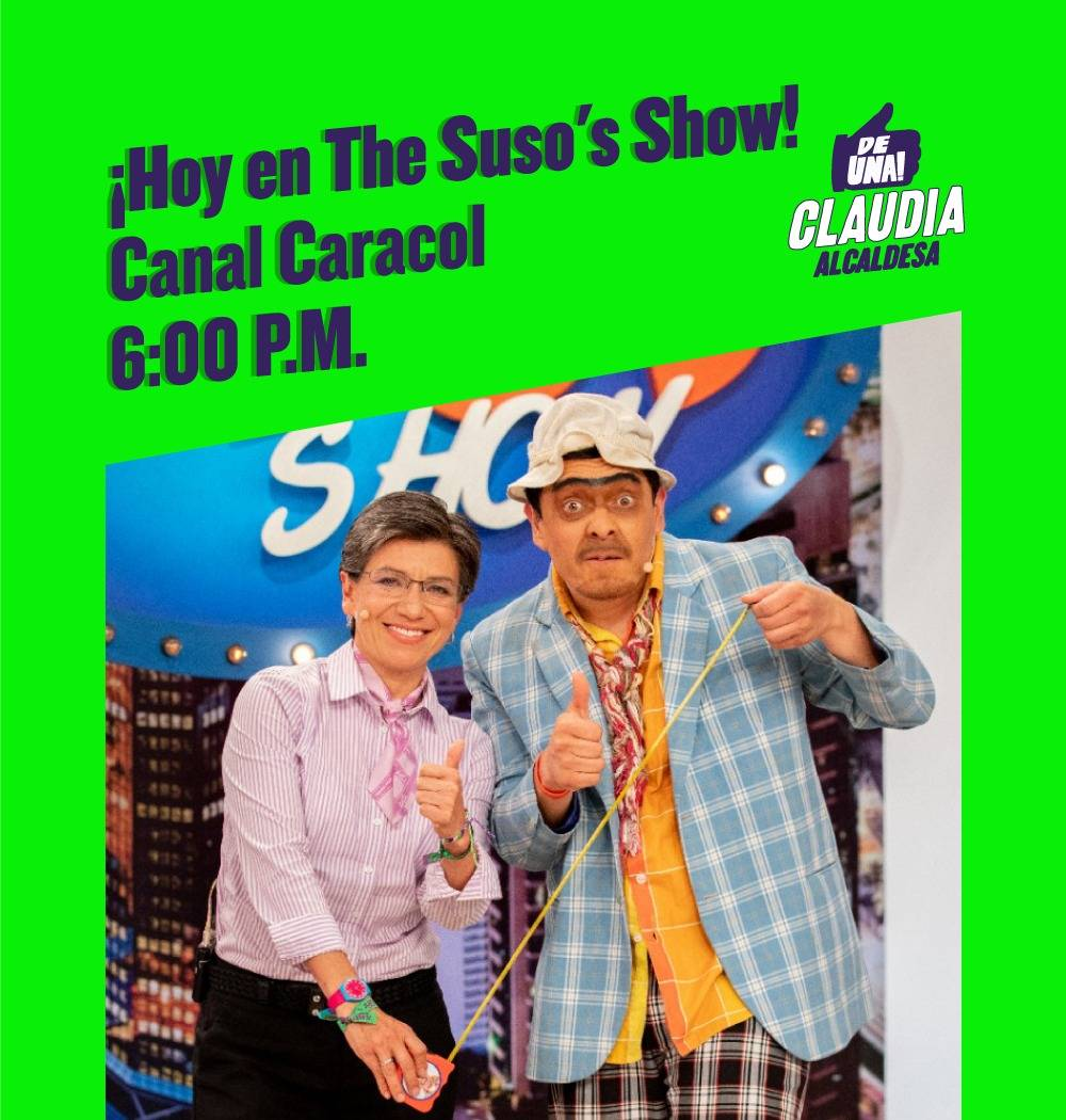 Hoy a las 6:00 p.m. no se pierdan mi entrevista con @susoelpaspi en The Suso's Show. ¡Un rato muy divertido!#ClaudiaAlcaldesa #MeDecidíPorClaudia