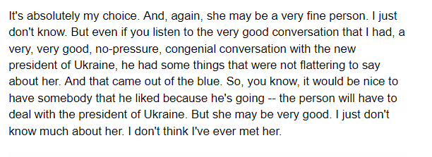 Trump told Pirro on Fox that Zelensky brought up the former US ambassador to Ukraine to him on the call, out of the blue. The call document shows *Trump* brought her up; Zelensky said, It was great that you were the first one who told me that she was a bad ambassador...