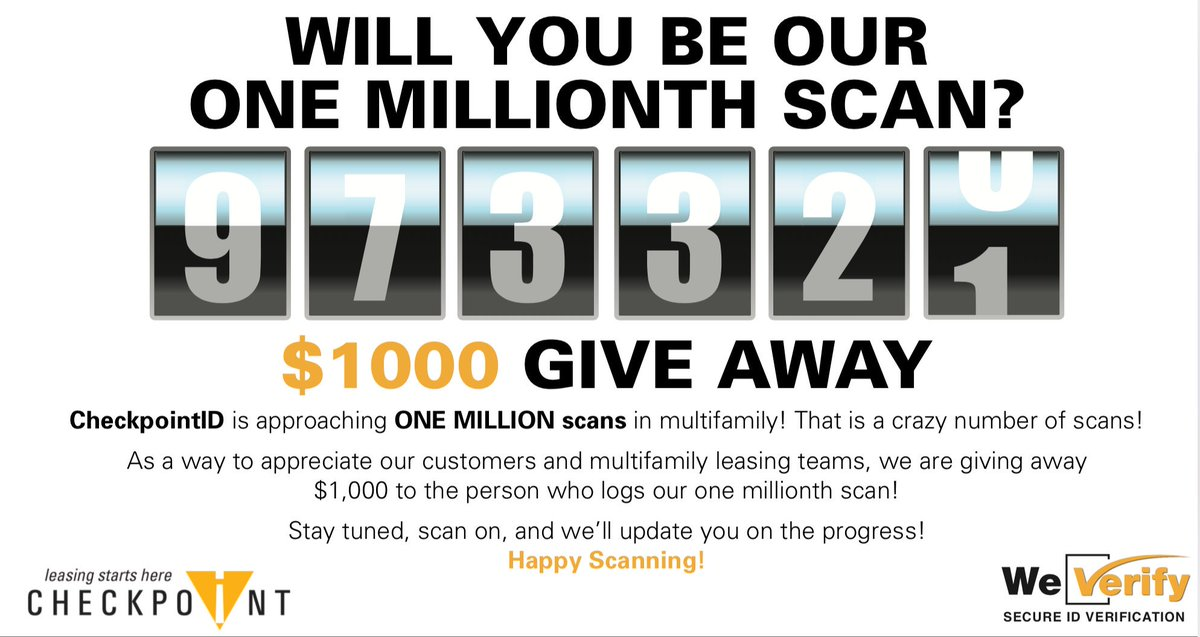 973,320 scans! We're getting CLOSE! At this pace it looks like we're less than 2 weeks away from announcing our lucky scanner! Who will it be? #checkpointid #safertours #propertymanagement #weverify #rentalfraud #multifamily #idscanningpic.twitter.com/u9PbykjWMw