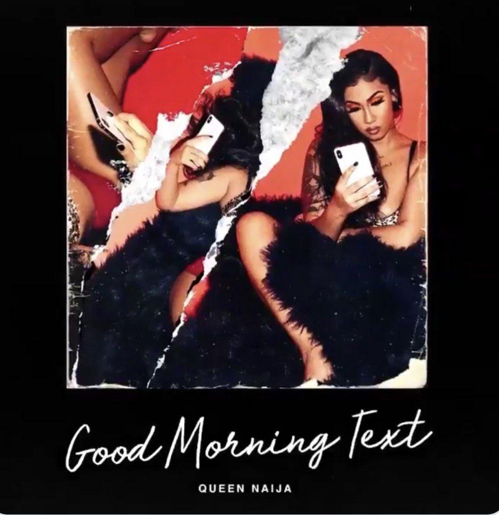Queen Naija drops 'Good Morning Text': LISTEN https://t.co/SVlnJXHOU7 https://t.co/cn2y2866dn