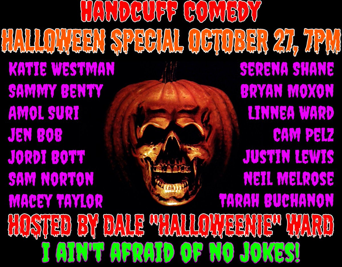 Dale Ward On Twitter Tonight Is My Handcuff Comedy Halloween Special Great Lineup Of Comedians Dressed Up And Or Doing Spooky Material Julietscastle 7pm Happyhalloween Costume Calgary Yyc Standup Comedy Calgarycomedy Comic Comedian