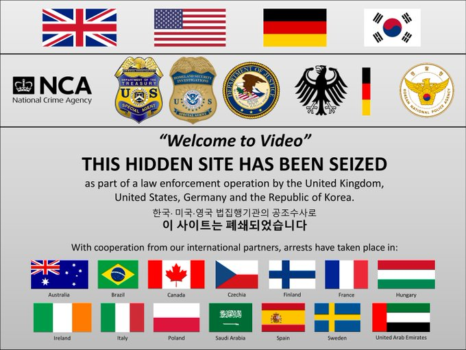"""Welcome to Video"" seizure page.  This hidden site has been seized as part a of law enforcement operation by the United Kingdom, Unites States, Germany and the Republic of Korea."