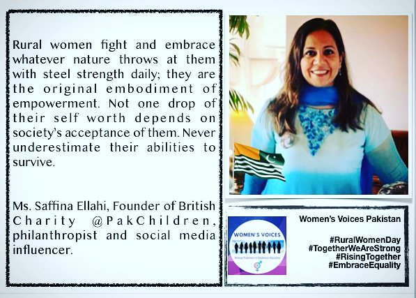 Rural women fight & embrace whatever nature throws at them with steel strength daily; they are the original embodiment of empowerment.  @SaffinaEllahi1 Founder @PakChildren, philanthropist, social media influencer.  #WomenVoicesPakistan #RuralWomenDay