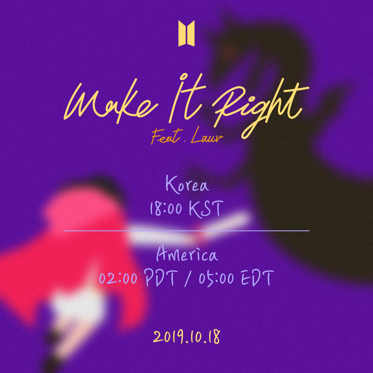 RT @BigHitEnt: <Make It Right (feat. Lauv)> 발매 안내  #BTS #방탄소년단 #MakeItRight https://t.co/4ukhjH6lwg
