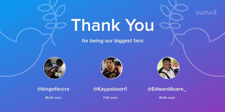 Our biggest fans this week: kingofaccra, Kaypoisson1, EdwardAsare_. Thank you! via https://t.co/tNe0PCTlW1 https://t.co/QwOHn0lwHz