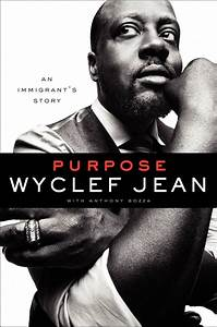 Happy Birthday, Wyclef Jean! October  17, 1969 Rapper, musician, actor and producer