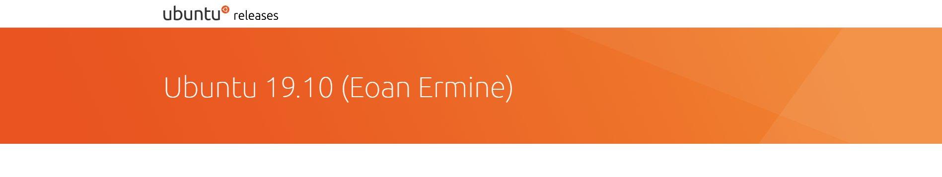 Eoan Ermine Releases