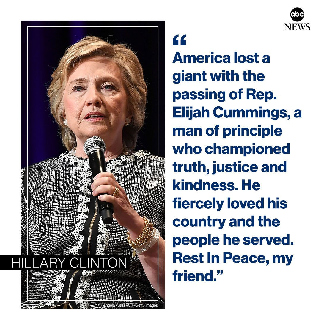 NEW: Hillary Clinton on passing of Rep. Elijah Cummings: America lost a giant with the passing of Rep. Elijah Cummings, a man of principle who championed truth, justice and kindness. abcn.ws/2MoXzq0