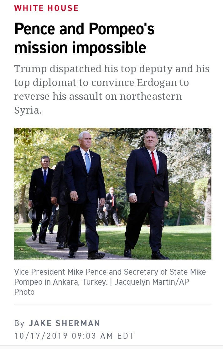 🤥Mike Pence and 🤥Mike Pompeo in Turkey. 🚫This is not mission impossible 🤦It is what my father called med💊cine AFTER de⚰️th politico.com/news/2019/10/1…