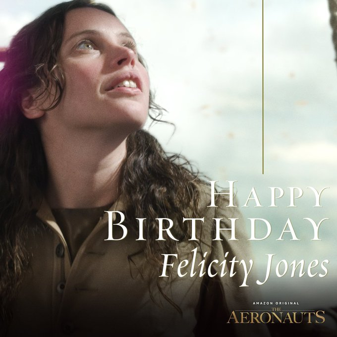 Happy Birthday, Felicity Jones! We can\t wait to soar to new heights with you this December.