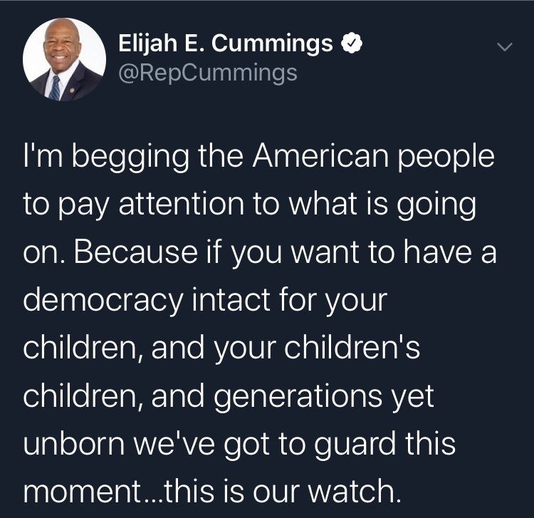 I Just heard the devastating news about  the passing of civil rights warrior @RepCummings  My wife & I send our condolences to the family, friends & Americans for whom #ElijahCummings dedicated his life in service, protecting democracy &  truth for human rights. #RIP @CNN @MSNBC