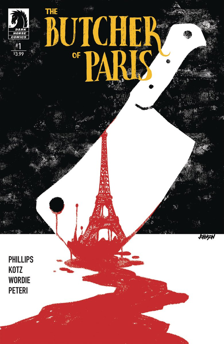 Previews en la web: Butcher of Paris #1 (Dark Horse, 2019) https://www.radarcomics.com/es/libro/butcher-of-paris-1_19141… #RadarComics #Comics #Malasaña #ButcherofParis #StephaniePhillips #DeanKotz #DaveJohnson #TroyPeteri #DarkHorse