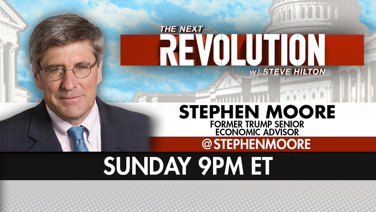 TONIGHT! See @StephenMoore on #NextRevFNC! Tune in at 9pm ET on @FoxNews!