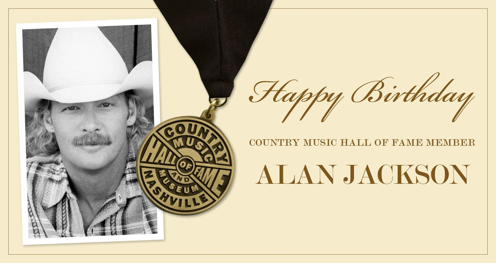 Help us wish Country Music Hall of Fame member Alan Jackson ( a very Happy Birthday!
