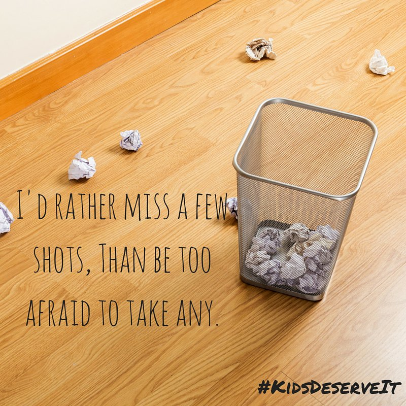 I'd rather miss a few shots, than be too afraid to take any. #KidsDeserveIt #litechsummit