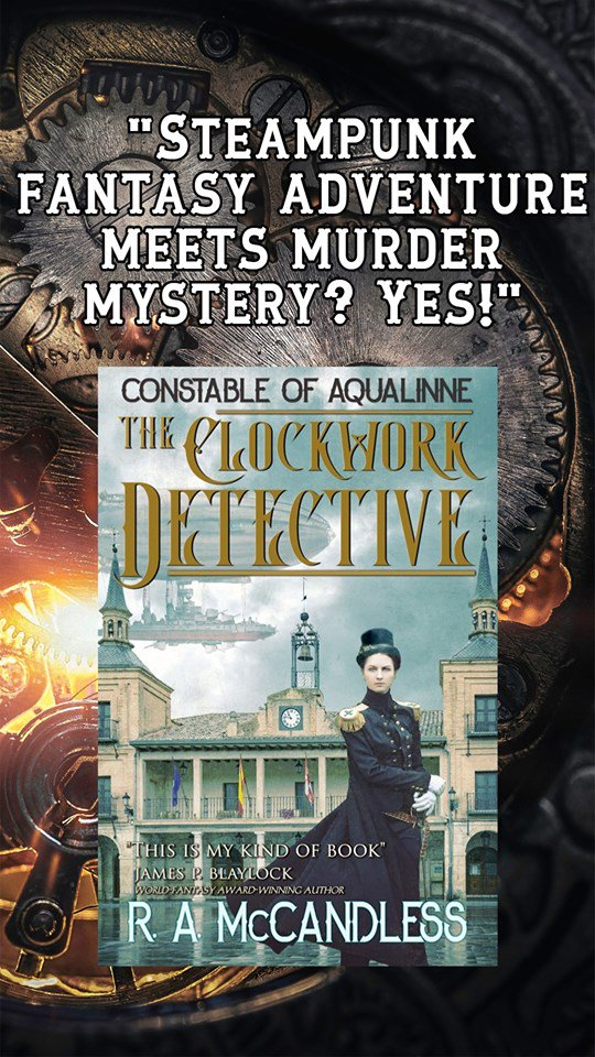 #Book 📖 Awesome of the Day: #Steampunk ⚙️ #UrbanFantasy 'The Clockwork Detective' (Constable of Aqualinne Book 1) #Kindle Edition by @RobRoyMcCandles #SamaBooks️ 📚